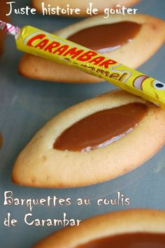 Juste histoire de goûter: Barquettes au Coulis de Carambar