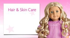 American Girl Doll Hair & Skin Care ~ Learn how to keep your American Girl doll looking her best after many years of play! Find helpful hints for maintaining & styling her hair—whether it's curly, straight, or wavy. Plus, get advice on cleaning her skin, tips on removing stains & tangles, & troubleshooting problems at home.