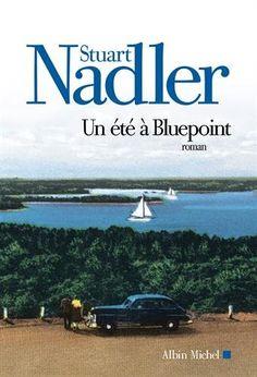 Un été à Bluepoint - Stuart Nadler