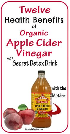 12 Health Benefits of Organic Apple Cider Vinegar & Detox Drink