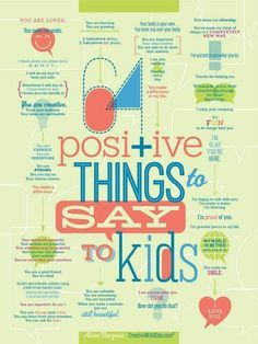 Positive things to say to your kids