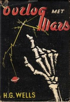The War of the Worlds by H.G. Wells - Dutch edition.  Published by De Toorts in 1946.
