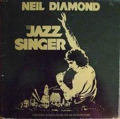Neil Diamond * The Jazz Singer