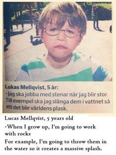 Lukas is a future geologist or demolitionist. He could go either way. | 26 Kids Who Are Definitely Going Places