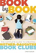 Styling Librarian interviews Cindy Hudson, author of Book by Book The Complete Guide to Creating Mother-Daughter Book Clubs.