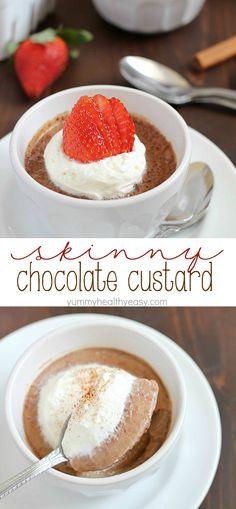 Skinny & Easy Chocolate Custard