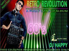 Retro Revolution - Dj Happy - http://www.djsmuzik.com/retro-revolution-dj-happy/