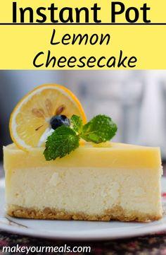 Instant Pot Lemon Cheesecake A creamy and delicious cheesecake flavored with lemon juice and lemon zest and made quickly in the Instant Pot Pressure Cooker. - How to make Lemon Cheesecake in your Instant Pot/Ninja Foodi Pressure Cooker. Brownie Desserts, Oreo Dessert, Mini Desserts, Bon Dessert, Chocolate Cheesecake, Instant Pot Cheesecake Recipe, Lemon Cheesecake Recipes, Lava Cake Recipes, Lava Cakes