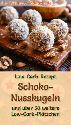 Low Carb Schoko-Nusskugeln - einfaches Plätzchen-Rezept für Weihnachtskekse - Düşük karbonhidrat yemekleri - Las recetas más prácticas y fáciles Best Low Carb Recipes, Low Sugar Recipes, Low Carb Dinner Recipes, Easy Cookie Recipes, Low Carb Desserts, Diet Recipes, Chicken Recipes, Snack Recipes, Brownies Cacao