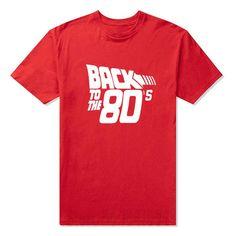 Back to the 80's Funny Retro T Shirts Fashion Personalized Custom Tshirts Men Funny Movie Print T-shirts Plus Size Tees