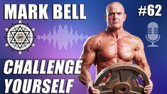 Challenge Yourself with Mark Bell Adam Evans, Social Media Influencer, Powerlifting, Strength Training, Personal Development, Fitness, Health And Wellness, Bodybuilding, Challenges