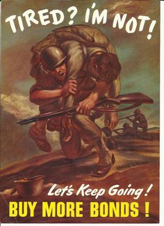 1943. Carrying your wounded buddy through a battlefield and spending money are the same thing!