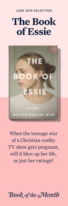 """The Book of Essie"" is one of the best books of June 2018. Head to bookofthemonth.com to learn more and get a free book with code: USESPF"