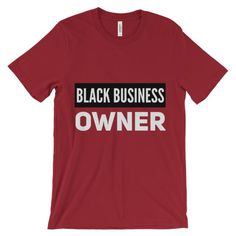 Black Business Owner (white) Unisex short sleeve t-shirt. This super-soft, baby-knit t-shirt looks great on both men and women – it fits like a well-loved favorite. Made from 100% cotton, except for heather colors, which contain polyester.  • 100% ring-spun cotton (heather colors contain polyester) • Baby-knit jersey  • Shoulder-to-shoulder taping  • Cover stitched and hemmed sleeves  • Side-seamed