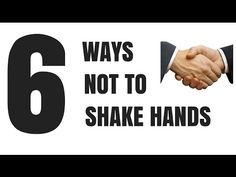 6 Ways NOT To Shake Hands