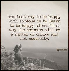 Learn to be happy alone