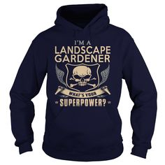 LANDSCAPE #GARDENER-SUPER, Order HERE ==> https://www.sunfrog.com/LifeStyle/LANDSCAPE-GARDENER-SUPER-Navy-Blue-Hoodie.html?89700, Please tag & share with your friends who would love it , #christmasgifts #jeepsafari #superbowl