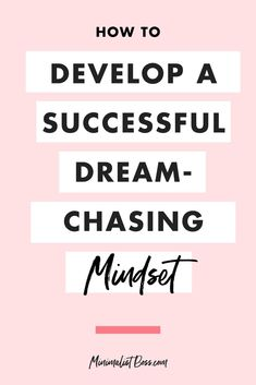 Click through to lean how to develop a successful, dream-chasing mindset in 8 steps! | #entrepreneurmindset #selfcaretips #mentalhealth #entrepreneurtips