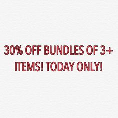 30% OFF BUNDLES! TODAY ONLY! Accessories