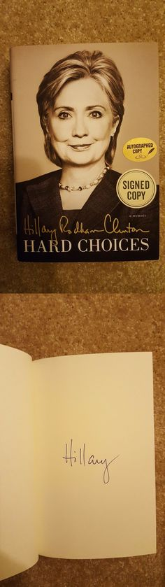 Hillary Clinton: Hard Choices Signed Autograph Hillary Clinton -> BUY IT NOW ONLY: $45 on eBay!