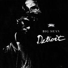 """Big Sean """"Detroit"""" Mixtape"""