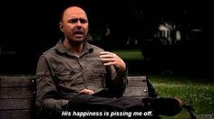 15 Signs You Are the Karl Pilkington of Your Friend Group   Overly positive people are your biggest pet peeve. Gotta love the show An Idiot Abroad.