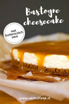 Bastogne cheesecake met butterscotch – Food And Drink Buckwheat Cake, Apple Smoothies, Salty Cake, Savoury Cake, Mini Cakes, Clean Eating Snacks, Food Processor Recipes, Butter, Yummy Food