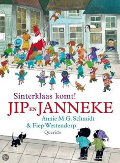 Jip en Janneke, Annie M.G. Schmidt (Sinterklaas komt! is one of many delightful children's books by this author)