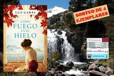 """Entre mis libros y yo: Sorteo conjunto """"Como fuego en el hielo"""" de Luz Ga..."""