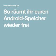 So räumt ihr euren Android-Speicher wieder frei