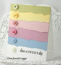 Lovely Pastel Torn Edges Card...with buttons.  A great idea for using up scraps of cardstock and papers.