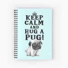 Keep Calm & Hug A Pug! by StudioIdea | Redbubble Keep Calm, Pugs, Embellishments, Stickers, Paper, Books, Ornaments, Libros, Stay Calm