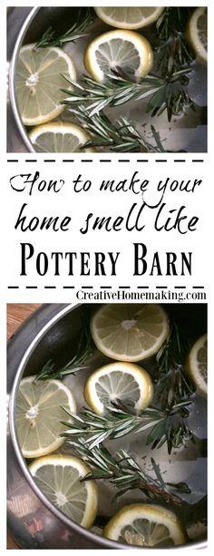 How to make your house smell like Pottery Barn. #potterybarn #homedecor #homedecorideas