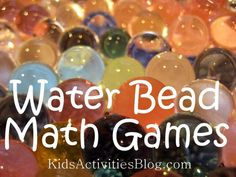Looking for a fun Math activity? Get out the water beads and play these fun math games.
