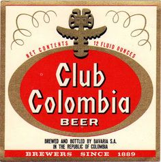Etiquetas de Cervezas Colombianas: CLUB COLOMBIA Club Colombia, Sous Bock, Soda Can Crafts, Beer Girl, Beers Of The World, Beer Coasters, Miniature Crafts, Vintage Typography, Root Beer