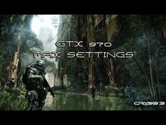 CRYSIS 3 GTX 970 MAX SETTINGS GAMEPLAY ESPAÑOL