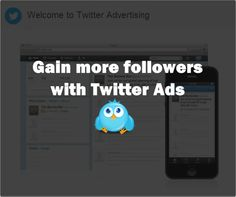 Attract new followers with #Twitter #Advertising   Social Media, Software, Web on End of Line Magazine Advertising, Ads, More Followers, Application Development, Infographics, Over The Years, Attraction, Software, Knowledge