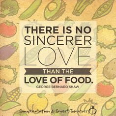 We love food! #quote