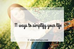 11 ways to simplify your life