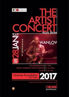 Wanlov and others for the Artiste concert January 28th