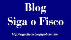SIGA o FISCO: Siga o Fisco – Destaques