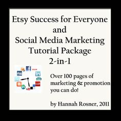 Etsy Success for Everyone and Social Marketing Like a Pro TUTORIAL INSTRUCTIONS ebook