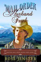 Kindle Freebie: Mail Order Husband Frank: A Sweet Western Historical Romance - http://freebiefresh.com/mail-order-husband-frank-a-sweet-free-kindle-review-2/