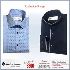 What you wear is an expression of Who You Are!  Our exclusive range of polka dot and plain navy blue shirt offers that dressing elegance that a man needs.
