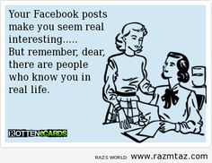 YOUR FACEBOOK POSTS MAKE YOU SEEM... - http://www.razmtaz.com/your-facebook-posts-make-you-seem-2/