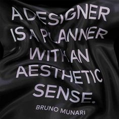 A designer is a planner with an aesthetic sense. || Bruno Munari [ by Daniel Aristizábal Arias ]
