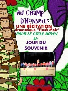 """AU CHAMP D'HONNEUR: UNE RÉCITATION DRAMATIQUE """"FLASH MOB"""" POUR LE CYCLE MOYEN AU JOUR DU SOUVENIR:  My products are always discounted by 50% for 24 hours after publishing.  Become a Follower of my TPT Store to receive notification of when I upload new products in order to take advantage of this special offer!"""