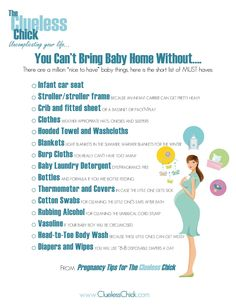 You Can't Bring Baby Home Without....