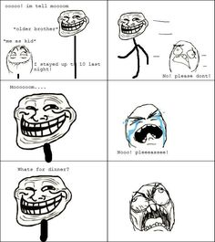 Me and my siblings do this all the time.