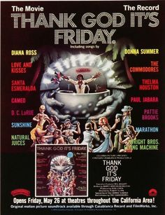 'THANK GOD IT'S FRIDAY' A Disco-era Time Capsule starring Donna Summer, The Commodores and Steve Guttenberg